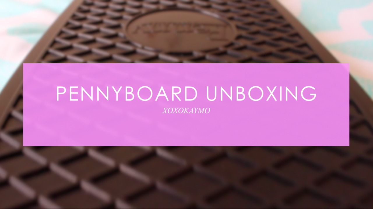 Penny Board Unboxing